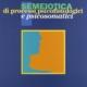SEMEIOTICA di processi psicofisiologici e psicosomatici