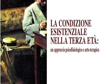 la-condizione-esistenziale-nella-terza-eta-un-approccio-psicofisiologico-e-arte-terapico